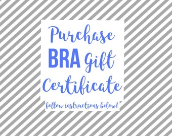 Bra/Bralette Gift Certificate - Perfect for holiday and birthday gifting; digital print at home