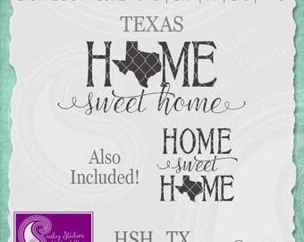 Texas SVG, Texas State Svg, Home Sweet Home SVG, Texas State Pride, Texas SVG Cut File, Svg Files, Silhouette Cut Files, Cricut Cut Files