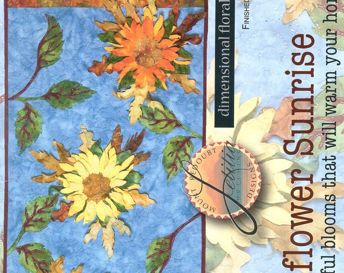 Mount Redoubt Designs New Unused Sunflower Sunrise Free Us Ship Quilt Craft Sewing Pattern