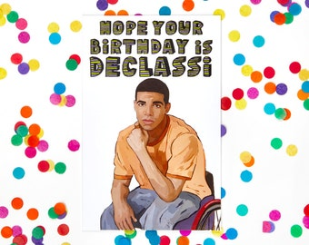 Funny Degrassi Card, Jimmy, Drake Card (Birthday Card, Aubrey Graham, Degrassi The Next Generation, Kanye West (100% Recycled Paper)