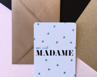 "Card 10x15 cm ""Moi c'est madame"" with kraft envelope"