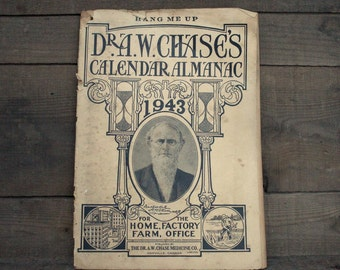 Dr. A.W. Chase's Calendar Almanac, 1943, Patent Medicines, Testimonials, Weather Almanac, Medical Advertisements,  Canadiana, Toronto