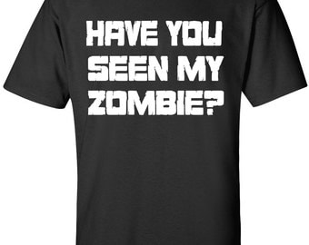 Zombie Shirt, The Walking Dead Shirt, Zombies Shirt, Zombie Funny T-Shirt