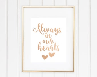 Always In Our Hearts, Real Foil Print,