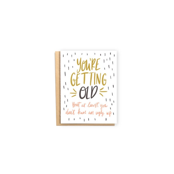 Ugly Wife Birthday Card Husband Card Love Card Getting Old – Ugly Birthday Card