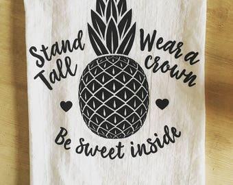 Be Sweet Inside Pineapple Screen Printed Flour Sack Tea Towel - Made to Order