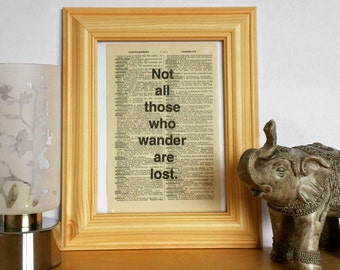 """5x7 Vintage Dictionary Page Art Print- """"Not all those who wander are lost"""" J.R.R. Tolkien- Positive Inspiring Motivational Quote (Unframed)"""