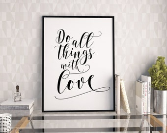 Do all things with love print, motivational printable poster, typography print, printable quote, wall art, typography poster