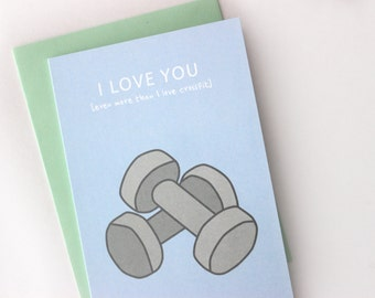 I Love You Even More Than ... Crossfit Card