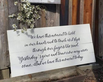 We have this moment sign, Living room sign, rustic wall hanging, farmhouse style sign, country style hand painted sign, farmhouse decor