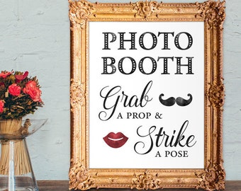 Wedding photo booth sign - grab a prop and strike a pose - PRINTABLE - 8x10 - 5x7