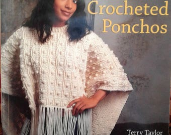 Crochet Pattern Book - Fabulous Crocheted Ponchos by Terry Taylor - Mint Condition - 1 Only