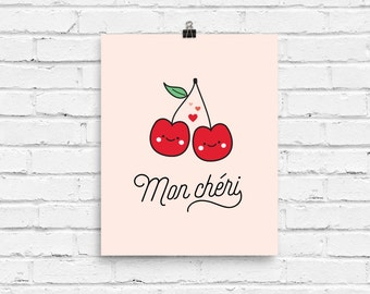 Mon Chéri Wall Art, Digital Illustration, Print, Fruit, Kawaii, Cute, Funny, Love, Pun, Gift, Valentine's Day, Cherries, Cherry, Cheri