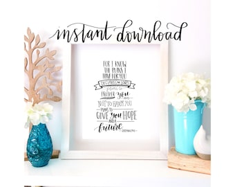 Jeremiah 29:11 - Bible Verse Printable - 8x10 Instant Download - Inspirational Quote  - Black and White - Handlettered Scripture Art