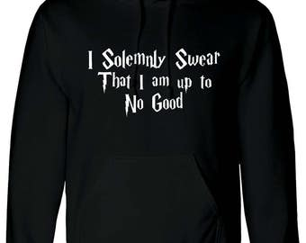 Harry Potter Hoodie Quote I Solemnly Swear That I Am Up To No Good sweatshirt (MXH-10281)