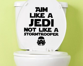 Aim Like A Jedi Toilet Decal - wall vinyl decal, home decor, vinyl sticker, wall art, vinyl lettering, bathroom decal