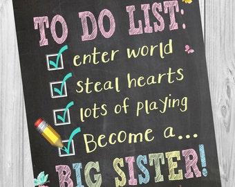 Pregnancy announcement chalkboard sign photo prop, big sister photo prop, new baby announcement big sister checklist photo prop, second baby