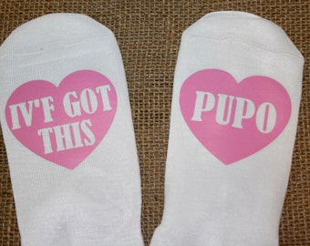 Custom IVF Socks, PUPO, Personalized IVF Socks, Fertility Socks, Think Positive Socks, Motivational Socks, IVf, Egg Retrieval Socks, Transfe