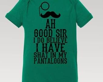 Funny Onesies / Funny Baby Onesies / Shat in my Pantaloons / Ah Good Sir / Cute baby onesies / baby boy onesies / baby girl onesies
