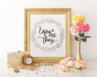 Wall Art Quote, Printable Wall Decor Poster, Calligraphy Print, Wreath Typography Art Print, Wreath Art Home Decor   Enjoy the little thing