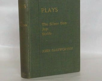 Plays. John Galsworthy. 1st Edition 1909.