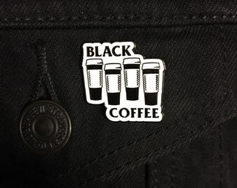 Black Coffee Enamel Pin  Black Flag Hardcore Punk