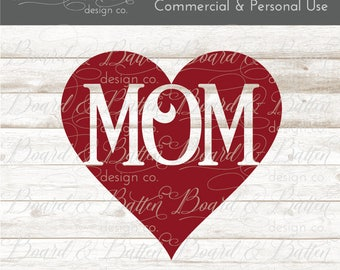 Mom SVG Files - Heart Mom Svg - Cricut Cut Files - Silhouette Svg Files - Cuttable File - Mother's Day Svg Files - Mother Svg - Mom Dxf