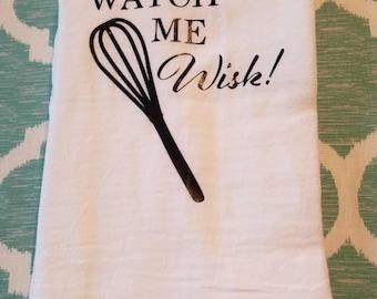 Watch Me Wisk Towel