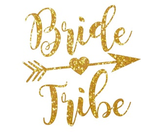 Bride Tribe IRON ON Decal Heat Transfer Rose Gold Glitter Silver Hot Pink Bachelorette Party Hen Party Favors Wedding Bridal Shower