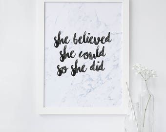 She Believed Quote Print - Inspirational Quote Print - Typography Quote Print - Wall Art Poster - Marble Quote Print