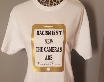 Racism isn't new the cameras are