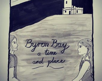 byron bay, a time and place.