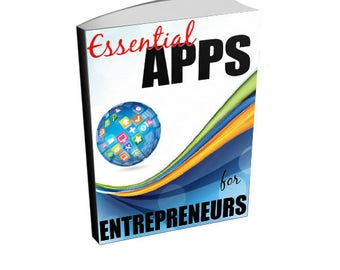 Essential Apps For Entrepreneurs - Business Ebook