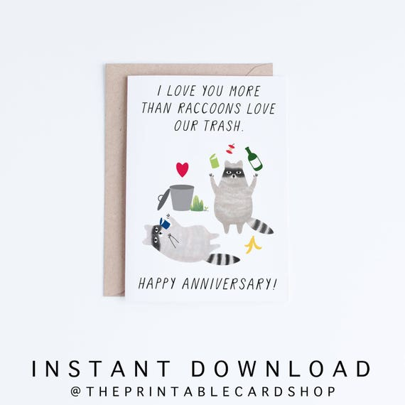 Printable Anniversary Cards, Instant Download Funny Anniversary Cards, For  Boyfriend, Girlfriend, Husband, Wife, Raccoons Illustration  Printable Anniversary Cards For Him