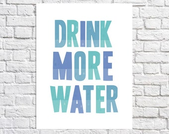 Drink More Water Healthy Habit Reminder Print 2017 Goals Quote Kitchen Wall Art Hydrate Healthy Living Home Gym Sign Health & Fitness Decor