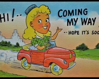Postcard Greetings Coming My Way Hope It's Soon Blond Red Convertible Linen Unused