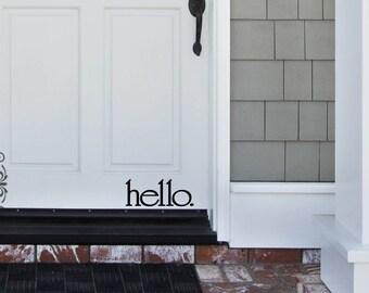 Hello. Vinyl Decal, Front Door Decal, Door Sticker, Welcome, Vinyl Decal, Sticker, Foyer Decal