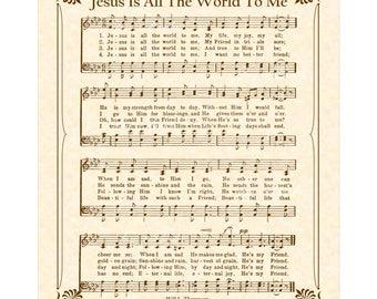 JESUS Is ALL The WORLD To Me - Hymn Wall Art - Custom Christian Home Decor - Vintage Verses Sheet Music - Inspirational Wall Art 8x10 Sepia
