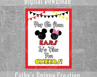 Put On Your Ears, It's Time For Cheers, Mickey Mouse Clubhouse, Disney Party, Birthday Party, Shower, Ears, Theme, Printable, Download, Sign