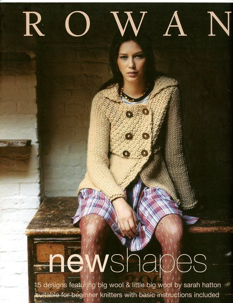 Rowan Knitting Books : Rowan new shapes knitting pattern book by sarah hatton
