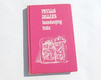 Phyllis Diller's Housekeeping Hints Book Humor Joke Gag Gift Hardcover 1966 Edition