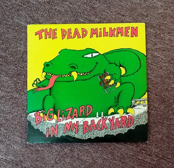 Vintage Vinyl Record Album The Dead Milkmen Big Lizard in My Back Yard 1985 Fever Records Enigma 80's Punk Rock n Roll Music Bitchin' Camaro
