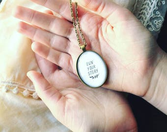 SUMMER SALE Own Your Story Statement Necklace -  Writer's Necklace - Gift for Writer - Women's Quote Necklace - Strength Necklace - Reader N