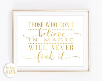"""Roald Dahl - Those who don't believe in magic will never find it - INSTANT DOWNLOAD -Inspirational Quote 10x8"""""""