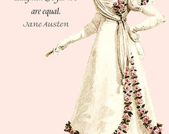"Jane Austen Quotes. ""He Is A Gentleman And I Am a Gentleman's Daughter. So Far We Are Equal."" from Pride and Prejudice. Jane Austen Postcard"