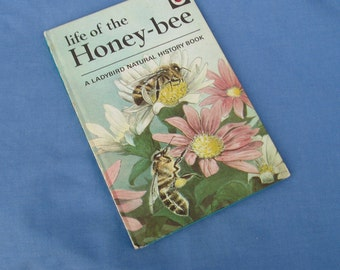 Life of the Honey-bee - Vintage Ladybird Book Series 651 - Tally 290 - Matt Covers - A Natural History Book