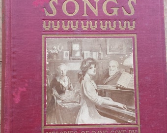 Heart Songs, Melodies of Days Gone By, 1909 Rare Song Book