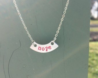 NOPE Hand Stamped Necklace