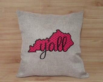 KENTUCKY Y'all DECORATIVE PILLOW.  Applique Pillow.  Embroidered Pillow. Kentucky Pillow. Home Decor. Sate Pillow