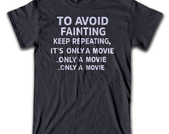 It's Only A Movie T Shirt - Graphic Tees for Men, Women & Children - Horror Movie T Shirt
